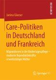 Care-Politiken in Deutschland und Frankreich (eBook, PDF)