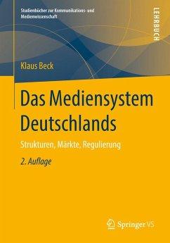 Das Mediensystem Deutschlands (eBook, PDF) - Beck, Klaus