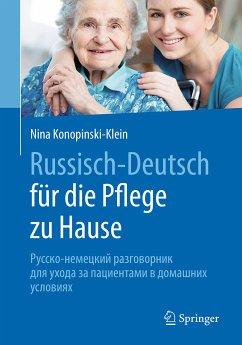 Russisch - Deutsch für die Pflege zu Hause (eBook, PDF) - Konopinski-Klein, Nina