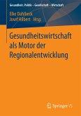 Gesundheitswirtschaft als Motor der Regionalentwicklung (eBook, PDF)
