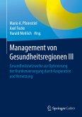 Management von Gesundheitsregionen III (eBook, PDF)