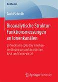 Bioanalytische Struktur-Funktionsmessungen an Ionenkanälen (eBook, PDF)