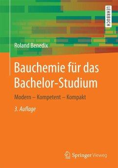 Bauchemie für das Bachelor-Studium (eBook, PDF) - Benedix, Roland
