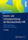 Kosten- und Leistungsrechnung der Bilanzbuchhalter IHK (eBook, PDF)