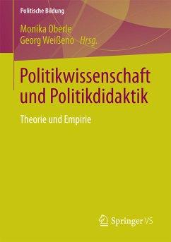 Politikwissenschaft und Politikdidaktik (eBook, PDF)