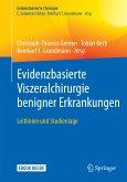 Evidenzbasierte Viszeralchirurgie benigner Erkrankungen (eBook, PDF)
