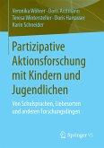 Partizipative Aktionsforschung mit Kindern und Jugendlichen (eBook, PDF)