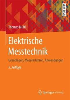 Elektrische Messtechnik (eBook, PDF) - Mühl, Thomas