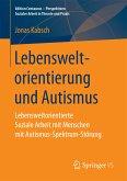 Lebensweltorientierung und Autismus (eBook, PDF)