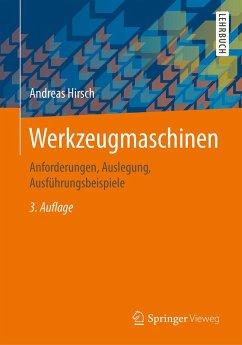 Werkzeugmaschinen (eBook, PDF) - Hirsch, Andreas