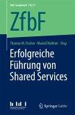 Erfolgreiche Führung von Shared Services (eBook, PDF)