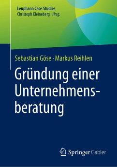 Gründung einer Unternehmensberatung (eBook, PDF)