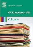 Die 50 wichtigsten Fälle Chirurgie (eBook, ePUB)