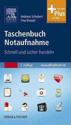 Taschenbuch Notaufnahme (eBook, PDF) - Schubert, Andreas; Kintzel, Tina