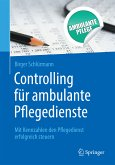 Controlling für ambulante Pflegedienste (eBook, PDF)