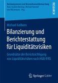 Bilanzierung und Berichterstattung für Liquiditätsrisiken (eBook, PDF)