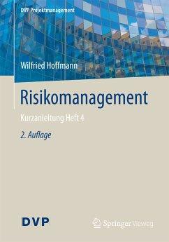 Risikomanagement (eBook, PDF) - Hoffmann, Wilfried