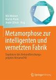 Metamorphose zur intelligenten und vernetzten Fabrik (eBook, PDF)