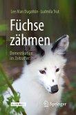 Füchse zähmen (eBook, PDF)