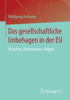 Das gesellschaftliche Unbehagen in der EU (eBook, PDF) - Aschauer, Wolfgang