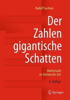 Der Zahlen gigantische Schatten (eBook, PDF) - Taschner, Rudolf