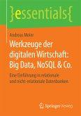 Werkzeuge der digitalen Wirtschaft: Big Data, NoSQL & Co. (eBook, PDF)