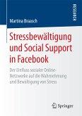 Stressbewältigung und Social Support in Facebook (eBook, PDF)