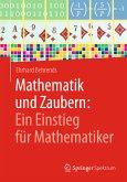 Mathematik und Zaubern: Ein Einstieg für Mathematiker (eBook, PDF)