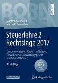 Steuerlehre 2 Rechtslage 2017 (eBook, PDF)
