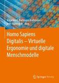 Homo Sapiens Digitalis - Virtuelle Ergonomie und digitale Menschmodelle (eBook, PDF)