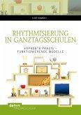 Rhythmisierung in Ganztagsschulen (eBook, PDF)