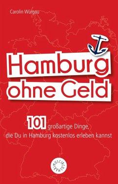 Hamburg ohne Geld (eBook, PDF)