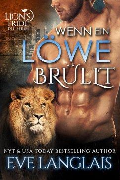 Wenn ein Löwe Brüllt (Deutsche Lion's Pride, #2) (eBook, ePUB) - Langlais, Eve