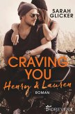 Craving You. Henry & Lauren / A Biker Romance Bd.1 (eBook, ePUB)