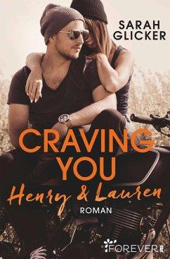 Craving You. Henry & Lauren / A Biker Romance Bd.1