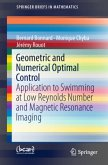 Geometric and Numerical Optimal Control