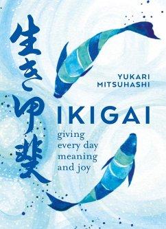 Ikigai (eBook, ePUB) - Mitsuhashi, Yukari