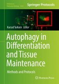 Autophagy in Differentiation and Tissue Maintenance
