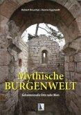 Mythische Burgenwelt