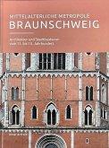 Mittelalterliche Metropole Braunschweig