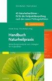 Handbuch Naturheilpraxis + 45 Naturheilverfahren - fit für die Heilpraktikerprüfung, Set