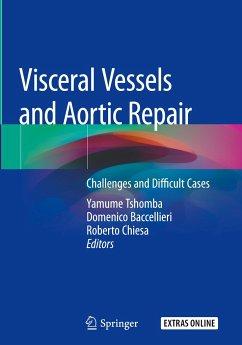 Visceral Vessels and Aortic Repair