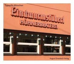 typozilla no. 4: München - Dreesbach, Anne