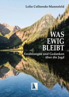 Was ewig bleibt - Colloredo-Mannsfeld, Lelio