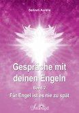 Gespräche mit deinen Engeln Band 2 (eBook, ePUB)