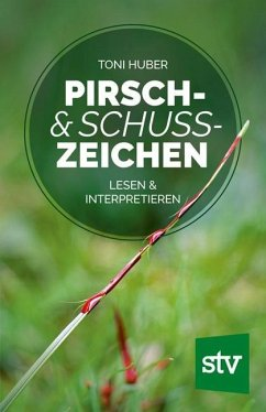 Pirsch & Schusszeichen - Huber, Toni