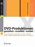 DVD-Produktionen gestalten · erstellen · nutzen (eBook, PDF)