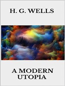 A modern utopia (eBook, ePUB)