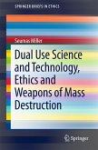 Dual Use Science and Technology, Ethics and Weapons of Mass Destruction (eBook, PDF)