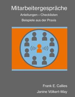 Mitarbeitergespräche - Callies, Frank E.; Völkert-May, Janine